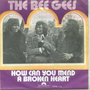 """The Bee Gees - How Can You Mend a Broken Heart?"" by The cover art can be obtained from UK: Polydor, USA/CA: Atco.. Licensed under Fair use of copyrighted material in the context of How Can You Mend a Broken Heart? via Wikipedia -"